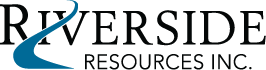 Riverside Resources Inc.